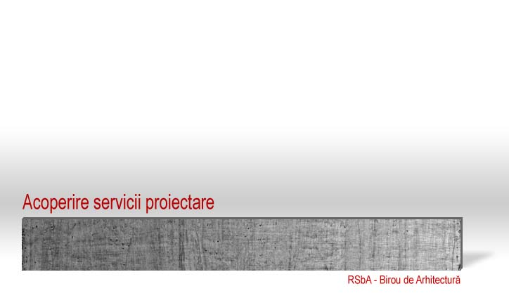 RSbA_acoperire_servicii_proiectare